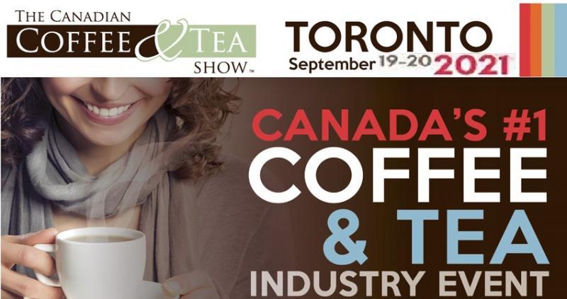 نمایشگاه چای و قهوه THE CANADIAN COFFEE & TEA SHOW  کانادا 2021