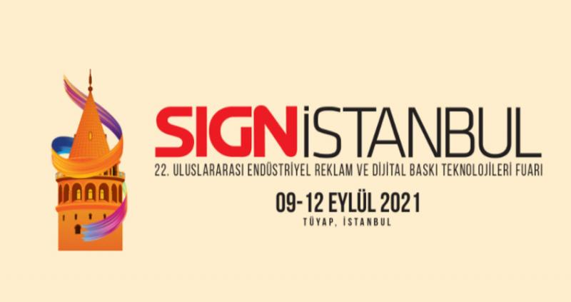 نمایشگاه صنعت تبلیغات و چاپ SIGN ISTANBUL استانبول 2021
